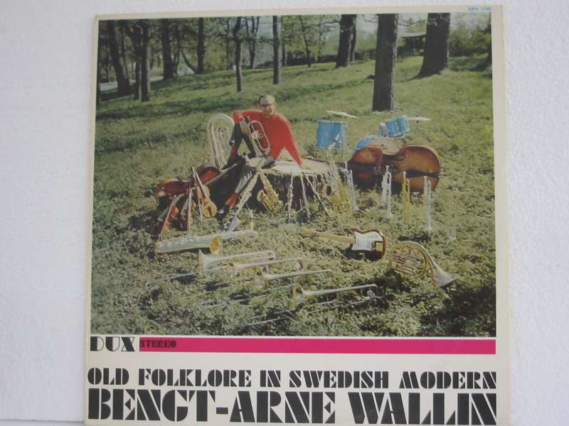 Bengt-Arne Wallin Old Folklore in Swedish Modern